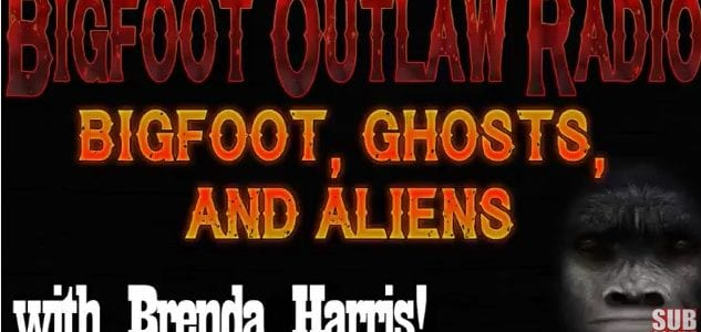 Bigfoot Outlaw Radio Bigfoot Ghosts And Aliens Sasquatch Chronicles